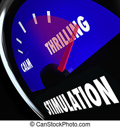 Stimulation gauge measuring your level of excitement, thrilling behavior, sexual arousal or interest, with needle racing to the maximum
