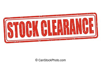 Stock clearance stamp - Stock clearance grunge rubber stamp...