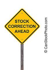 Stock Correction Ahead - Caution Sign