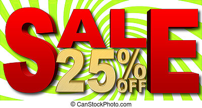 Stock Illustration - Golden 25 Percent Off, Red Sale, Green and White Background, 3D Illustration.