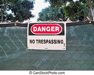 Danger No Trespassing Fence Sign