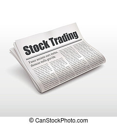 stock trading words on newspaper over white background