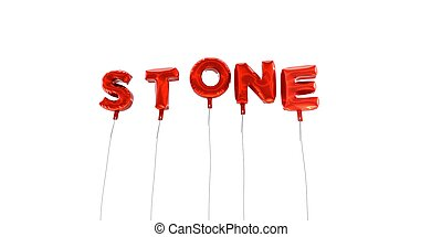 STONE - word made from red foil balloons - 3D rendered.