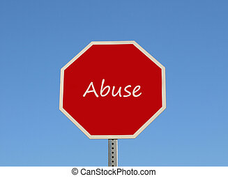 Stop Abuse - Sign for stop abuse, isolated