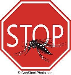 Stop mosquito Aedes vector of Zika, Dengue, Chikungunya and Yellow fever viruses.