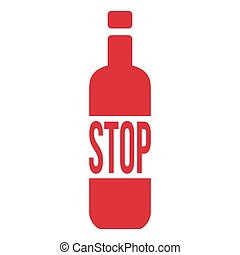 Stop Alcohol Sign with Bottle. Vector Illustration isolated on white background.