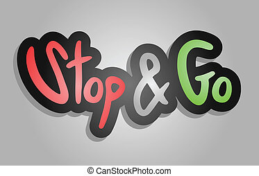 Stop and go - Creative design fo stop and go