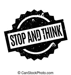 Stop And Think rubber stamp