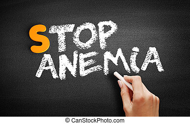 Stop Anemia text on blackboard, concept background