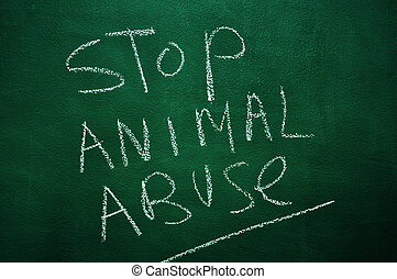 stop animal abuse - text stop animal abuse written with...