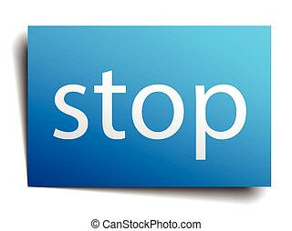 stop blue paper sign on white background