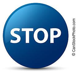 Stop blue round button