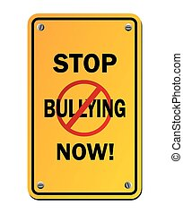 stop bullying now - yellow signs - suitable for warning...