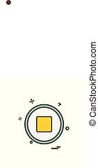 Stop button icon design vector