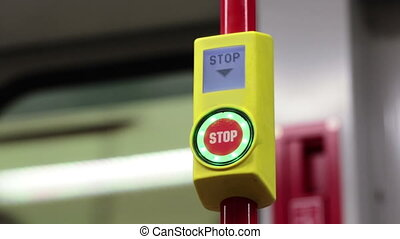 Stop button in the Underground - Stop button in the German...