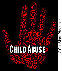 Stop Child Abuse Represents No Childhood And Mistreat - Stop...