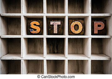 Stop Concept Wooden Letterpress Type in Drawer