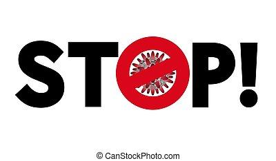STOP Coronavirus 2019-nCoV , Covid-19 , vector illustration