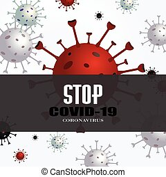 Stop Coronavirus disease COVID-19 infection medical. Background with realistic 3d red and white virus cells. danger symbol vector illustration.