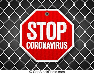 Stop coronavirus sign on wire fence