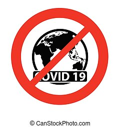 Stop covid-19 icon.  coronavirus sign vector The red circle prohibiting sing