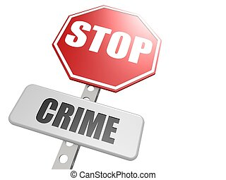 Stop crime road sign - Hi-res original 3d-rendered computer...