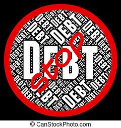 Stop Debt Indicates Financial Obligation And Danger