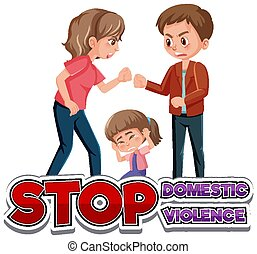 Stop domestic violence font design with parents fighting
