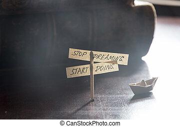Stop dreaming start doing. Inscription, business motivation.