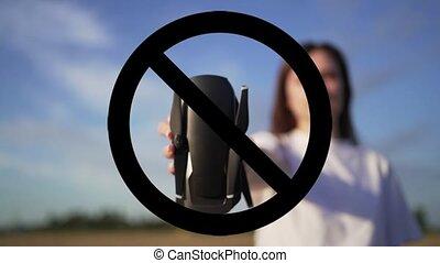 Stop drone flight. No-fly zone. Legislative regulation of drones.