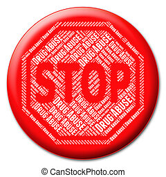Stop Drug Abuse Represents Drugs Rehabilitation And Abused -...