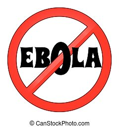 Stop Ebola virus sign vector illustration