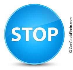 Stop elegant cyan blue round button