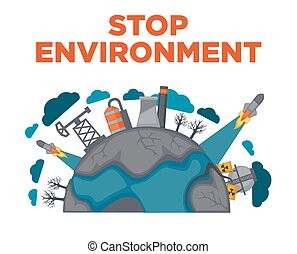 Stop environment earth industrial pollution green eco planet concept vector poster