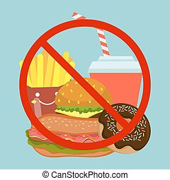 Stop fast food eating, bad dish hamburger, soda, donuts and french fries flat vector illustration. Prohibition sign garbage morbid meal, dangerous unhealthy eatables. Street quick foodstuff.