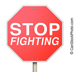 Stop Fighting Red Road Traffic Sign Ceasefire Peace Truce Treaty