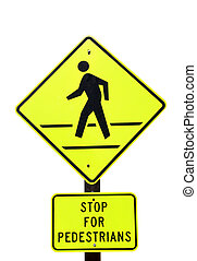 Stop for Pedestrians - Sign warning that a crosswalk is...