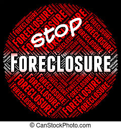 Stop Foreclosure Means Repayments Stopped And Foreclose -...
