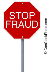 Stop Fraud  - A modified stop sign on Fraud
