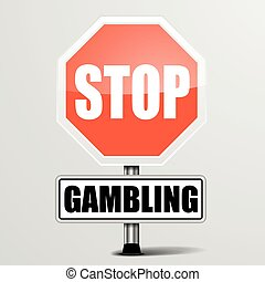 Stop Gambling - detailed illustration of a red stop Gambling...