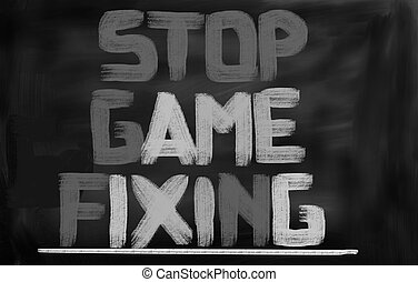 Stop Game Fixing Concept