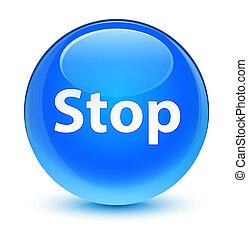 Stop glassy cyan blue round button