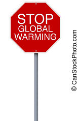 A modified stop sign on Global Warming