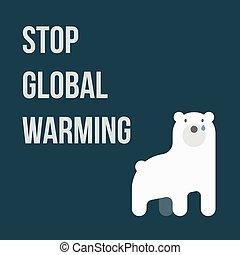 Global Warming - Stop Global Warming