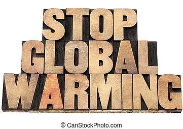 stop global warming - environmental concept - isolated text...