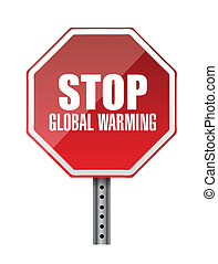 stop global warming red road sign
