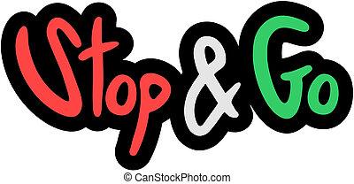 Creative design of stop & go