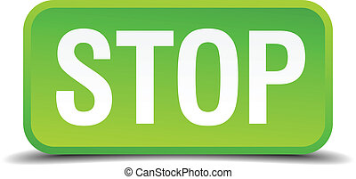 Stop green 3d realistic square isolated button
