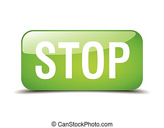 stop green square 3d realistic isolated web button