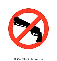 Stop gun. Prohibited arms. Red Circle road sign. Ban weapon